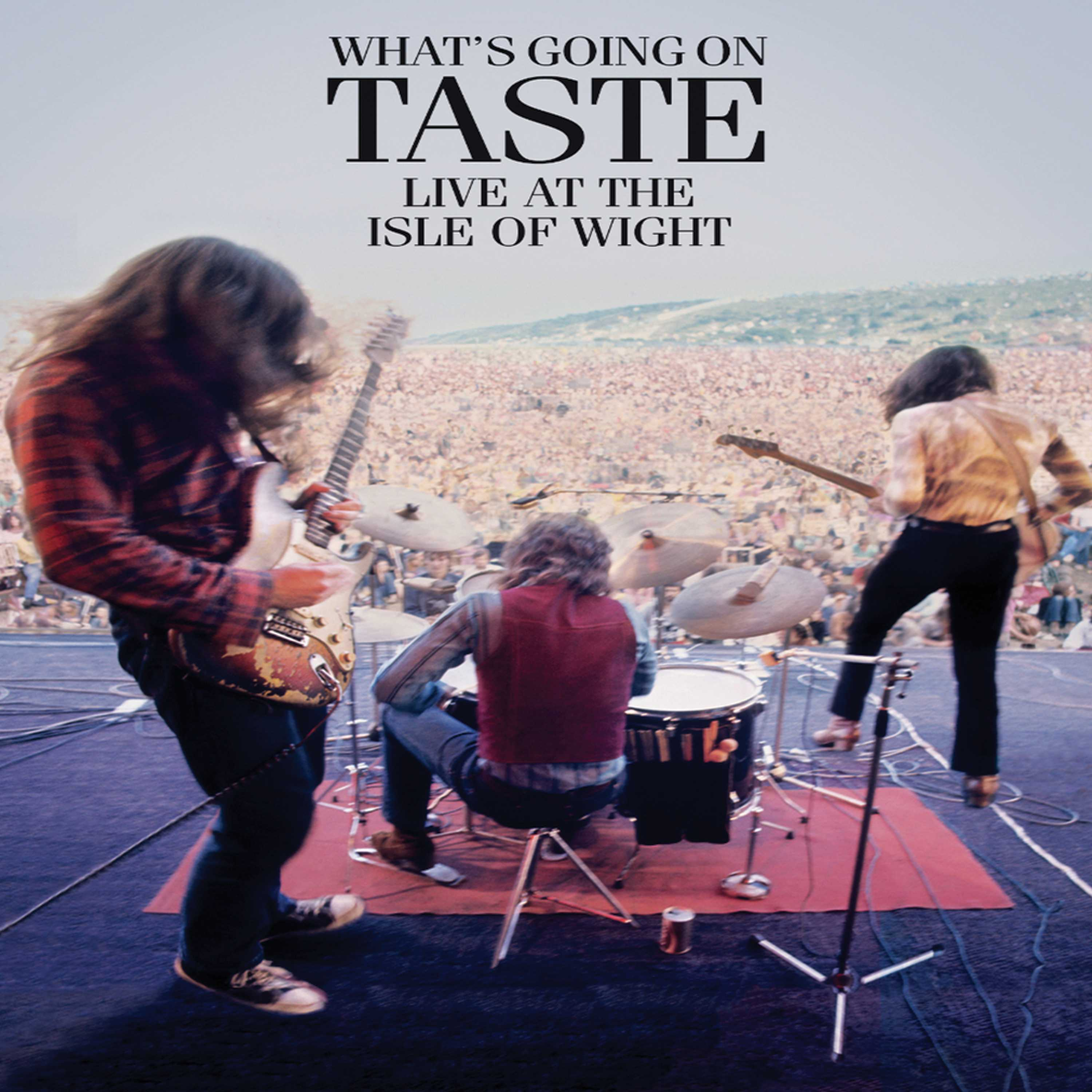 Taste: What's Going On -  Live at the Isle of Wright