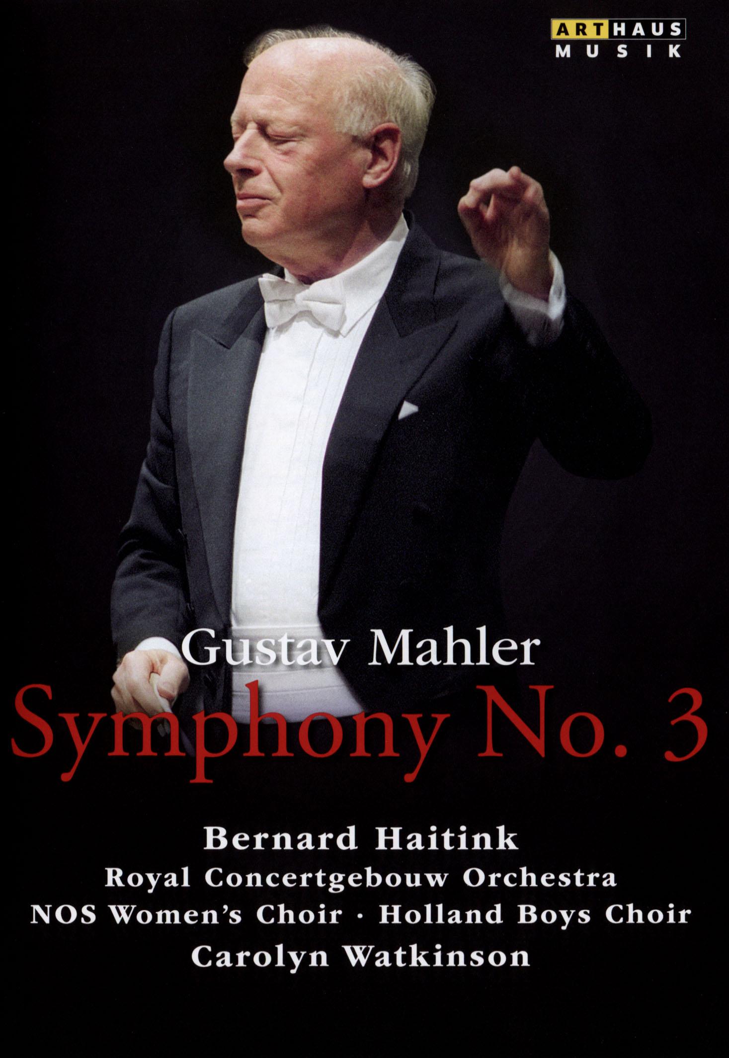 Bernard Haitink/Royal Concertgebouw Orchestra: Gustav Mahler - Symphony No. 3