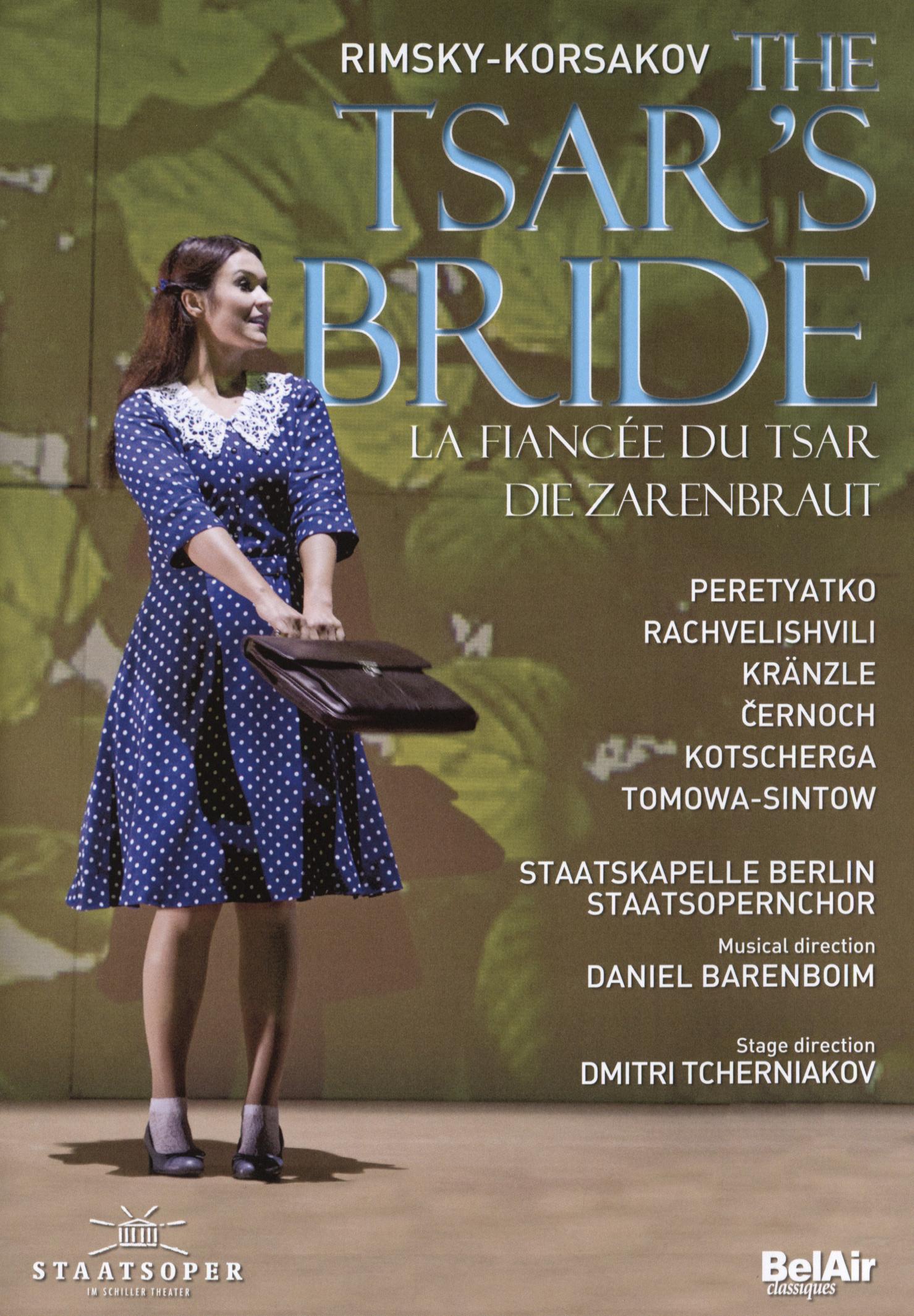 The Tsar's Bride (Staatsoper Im Schiller Theater)