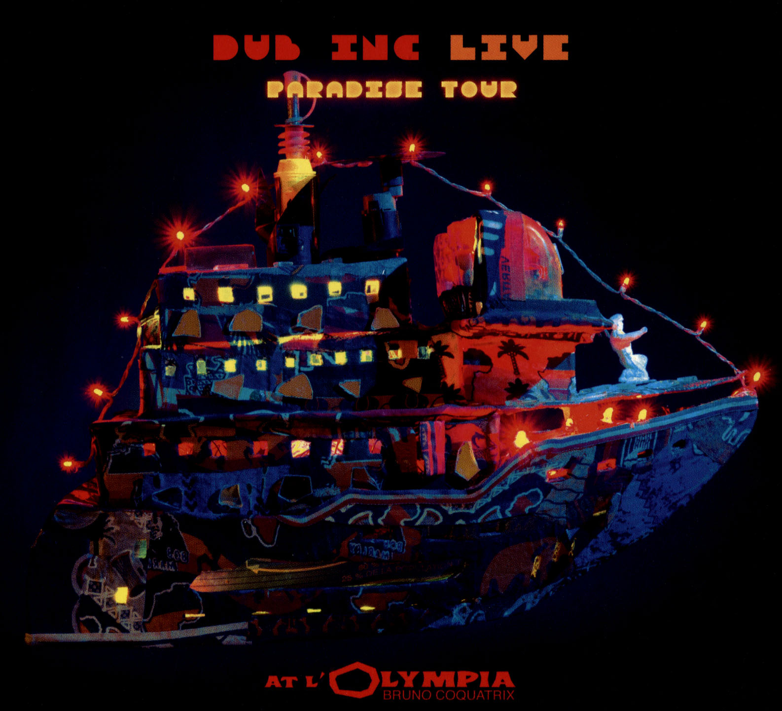 Dub Inc.: Live - Paradise Tour
