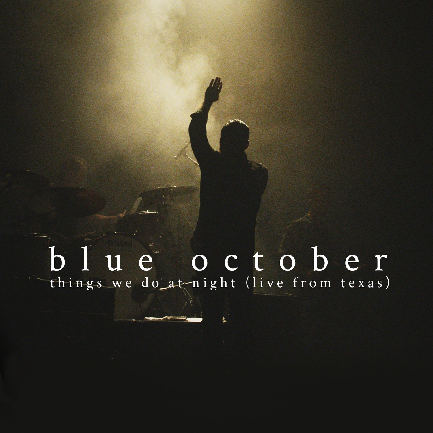 Blue October: Things We Do at Night - Live from Texas