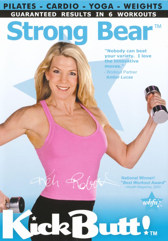 Keli Roberts: Kick Butt - Strong Bear Workout