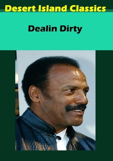 Dealin' Dirty