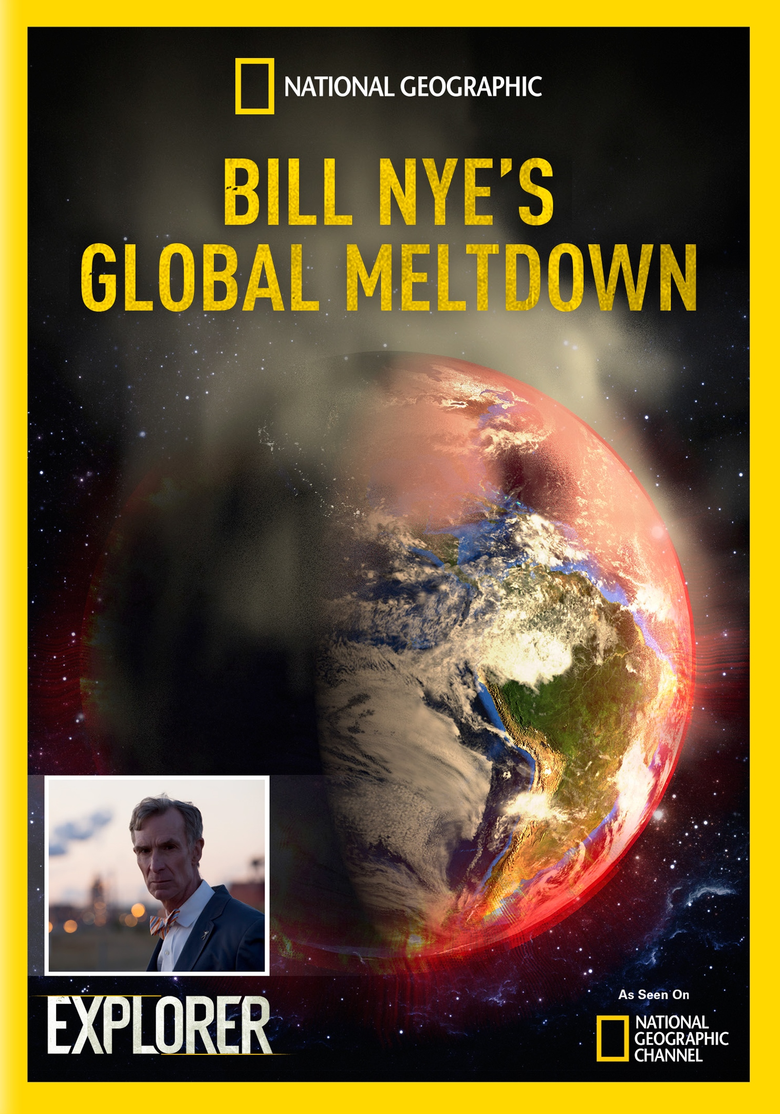 National Geographic Explorer: Bill Nye's Global Meltdown