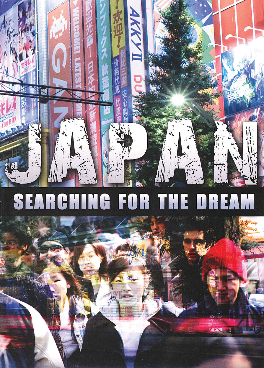 Japan: Seaching for the Dream