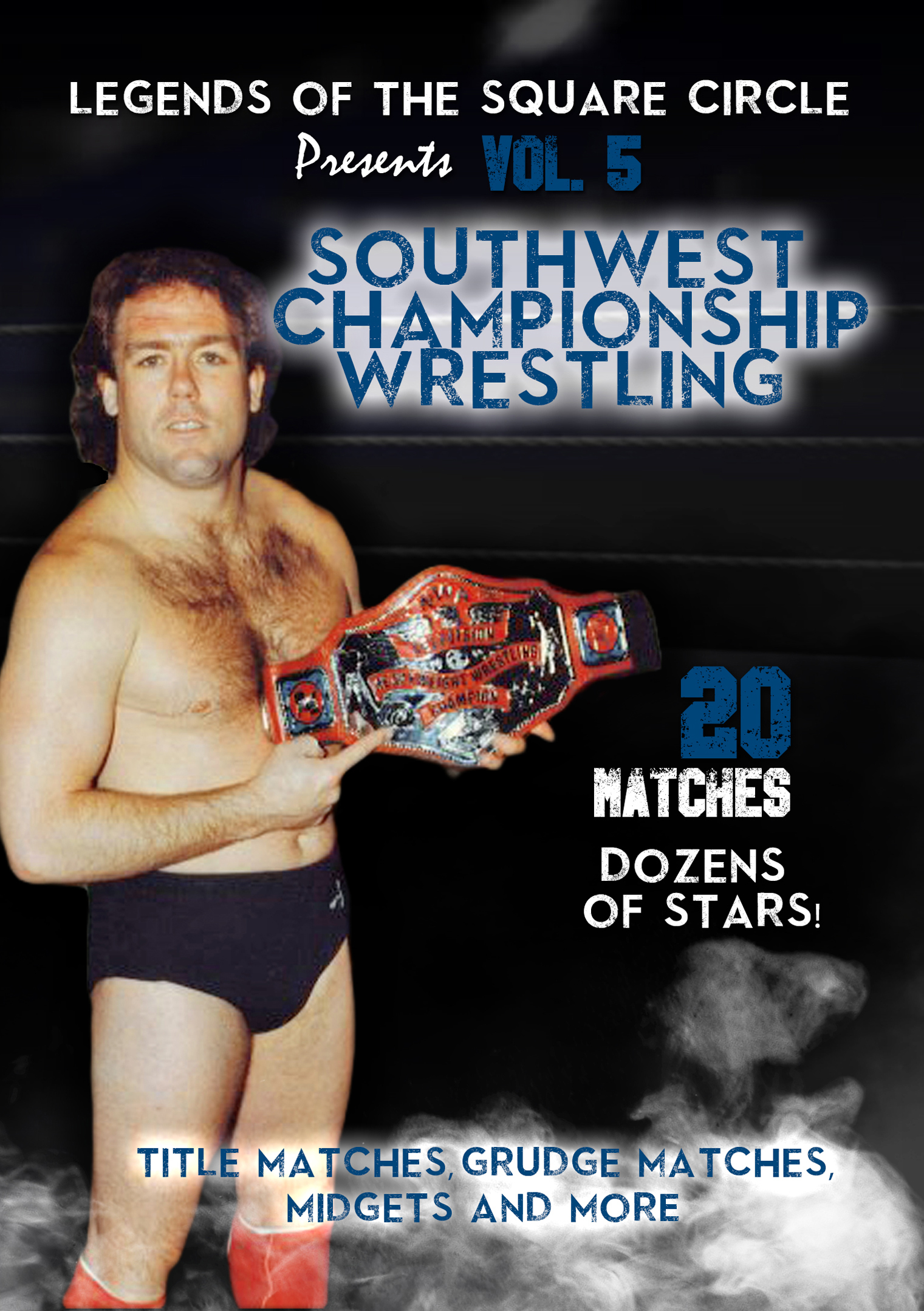 Legends of the Square Circle: Vol. 5 - Southwest Championship Wrestling