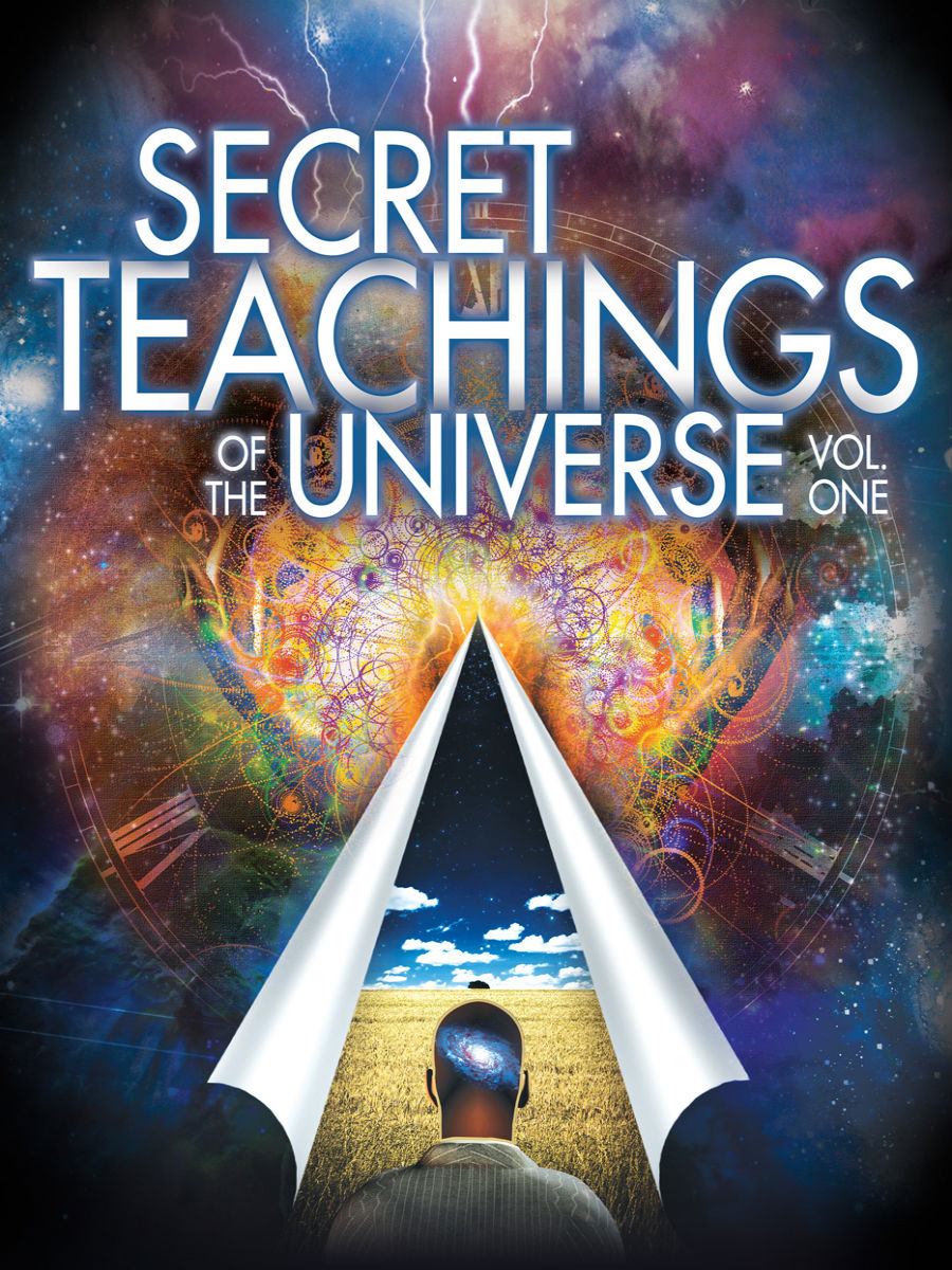 Secret Teachings of the Universe: Vol. One