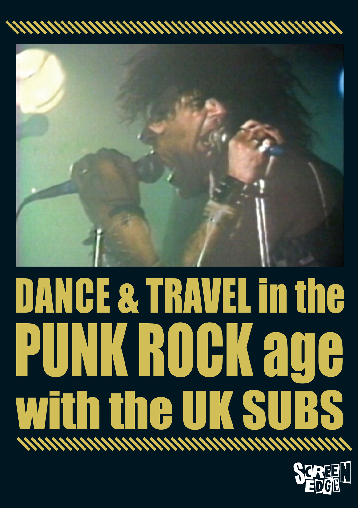 UK Subs: Dance & Travel in the Punk Rock Age