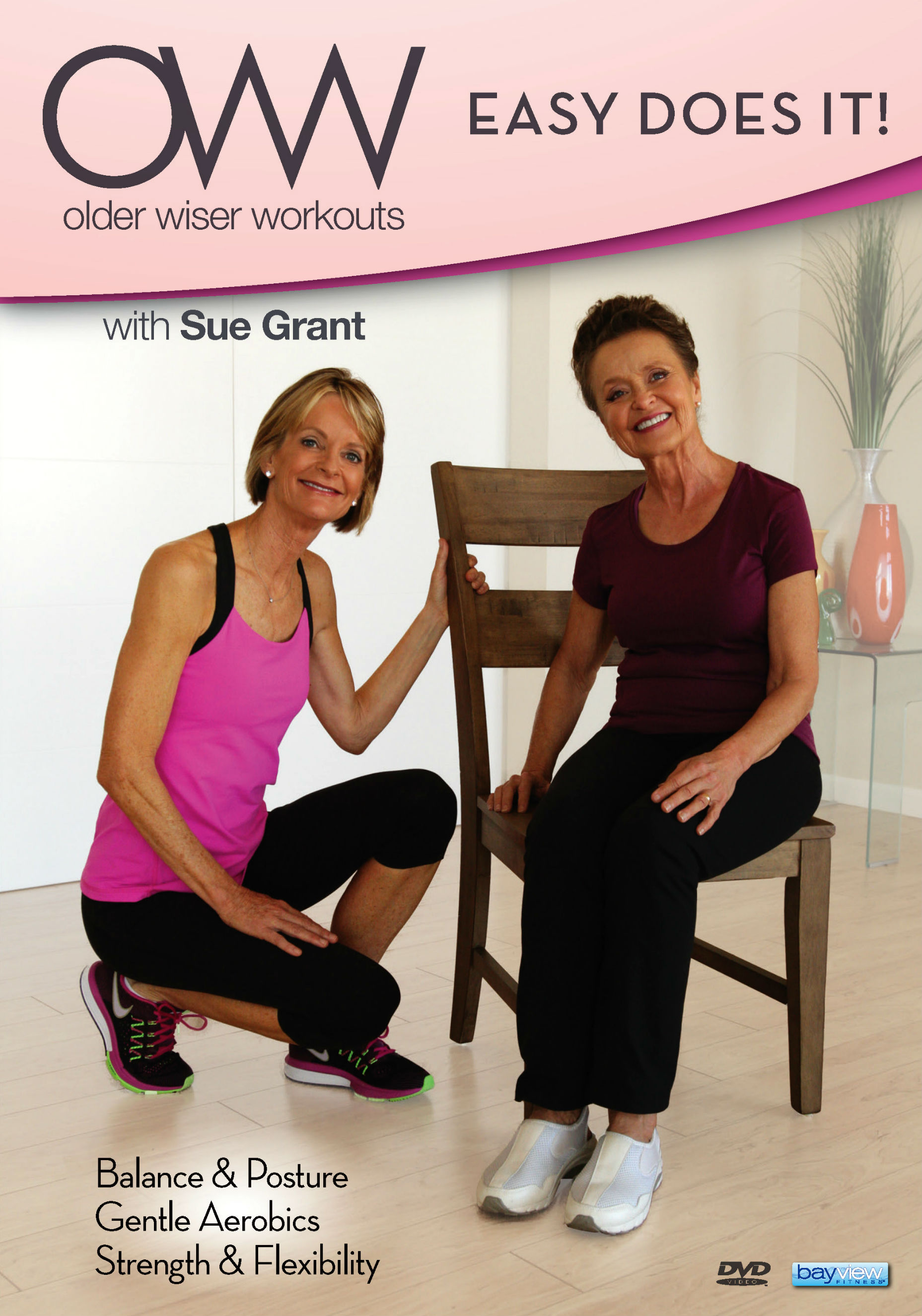 Sue Grant: Older Wiser Workouts: Easy Does It