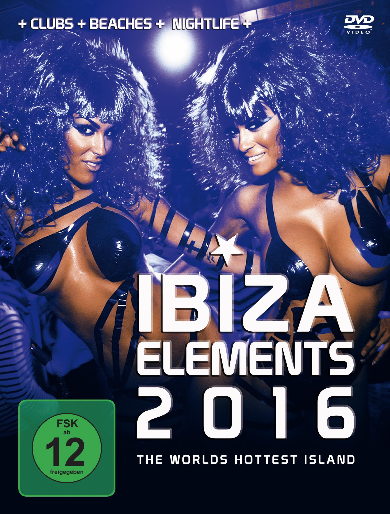 Ibiza Elements 2016: The World's Hottest Island