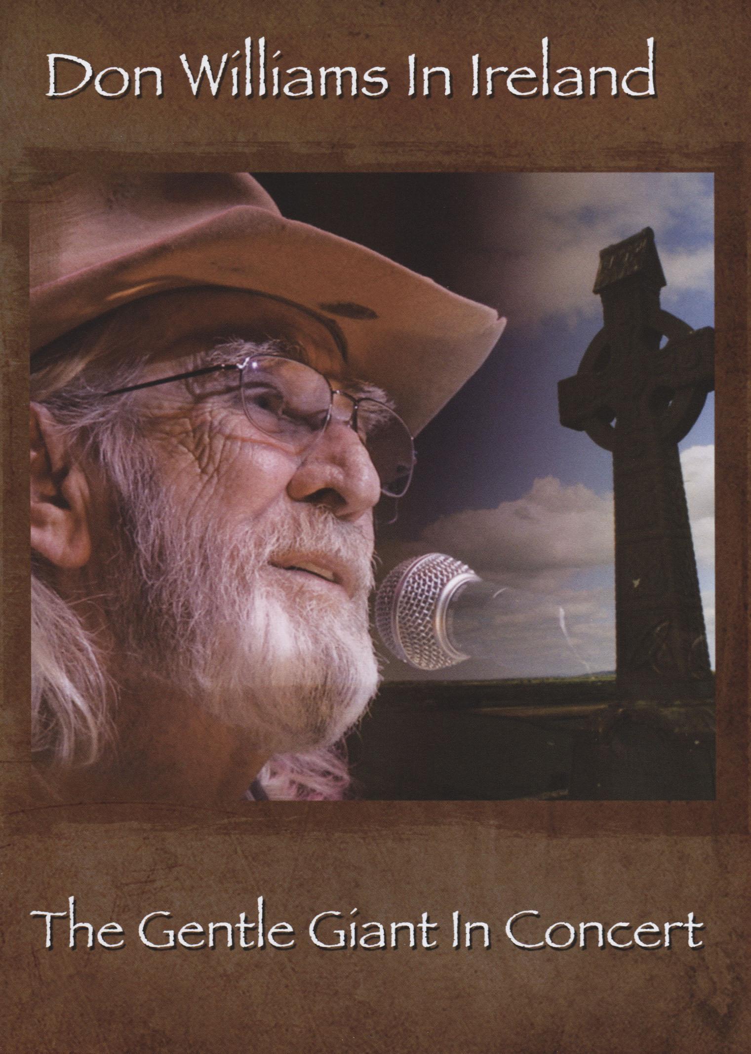 Don Williams: In Ireland - The Gentle Giant in Concert