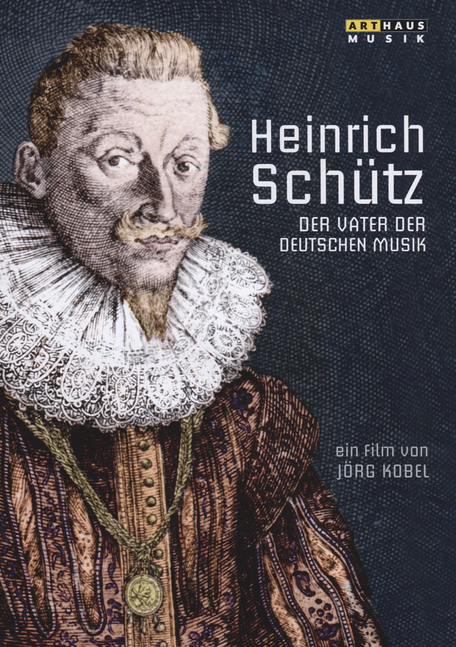 Heinrich Schütz: Der Vater der Deutschen Musik