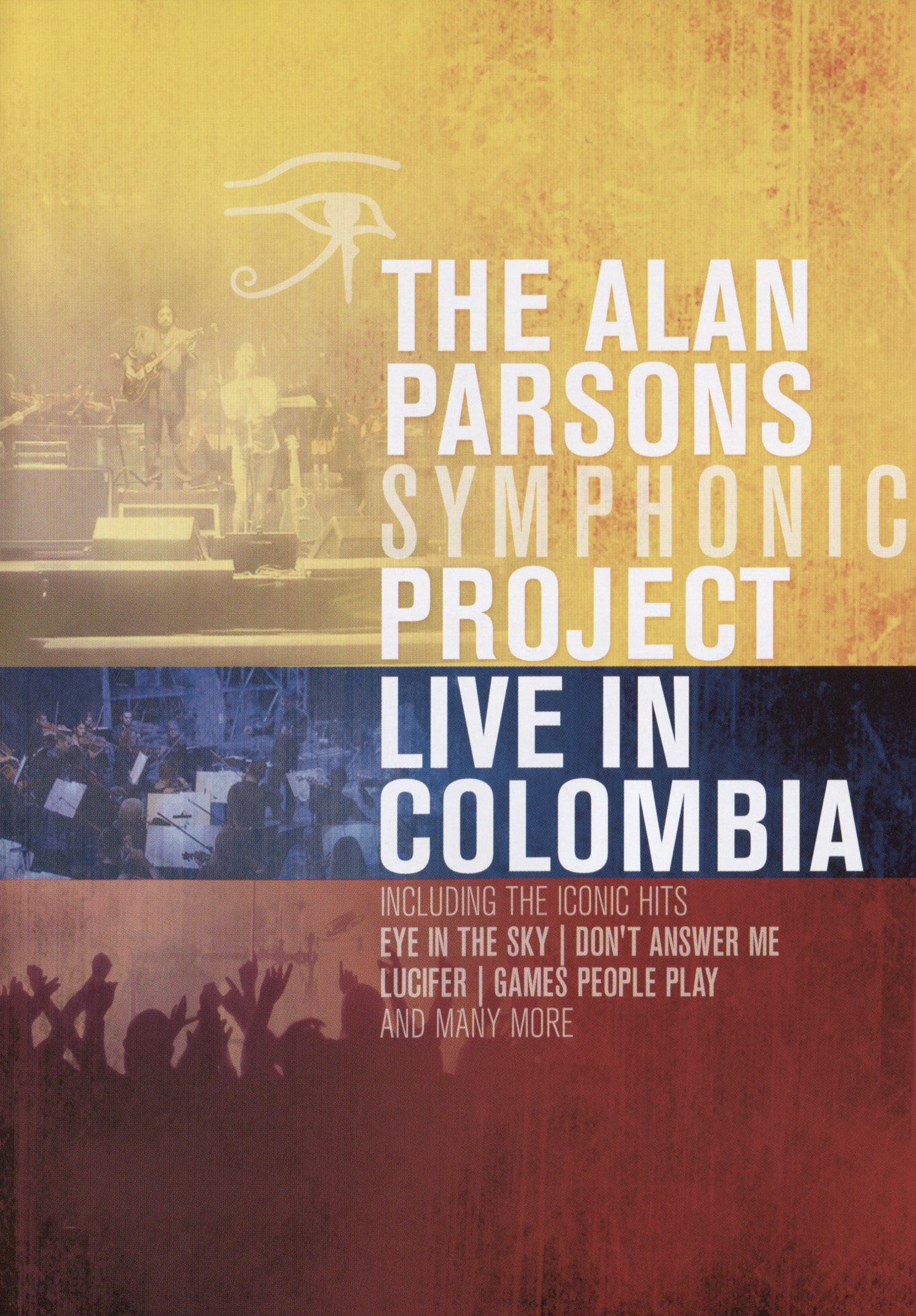 The Alan Parsons Symphonic Project: Live in Columbia