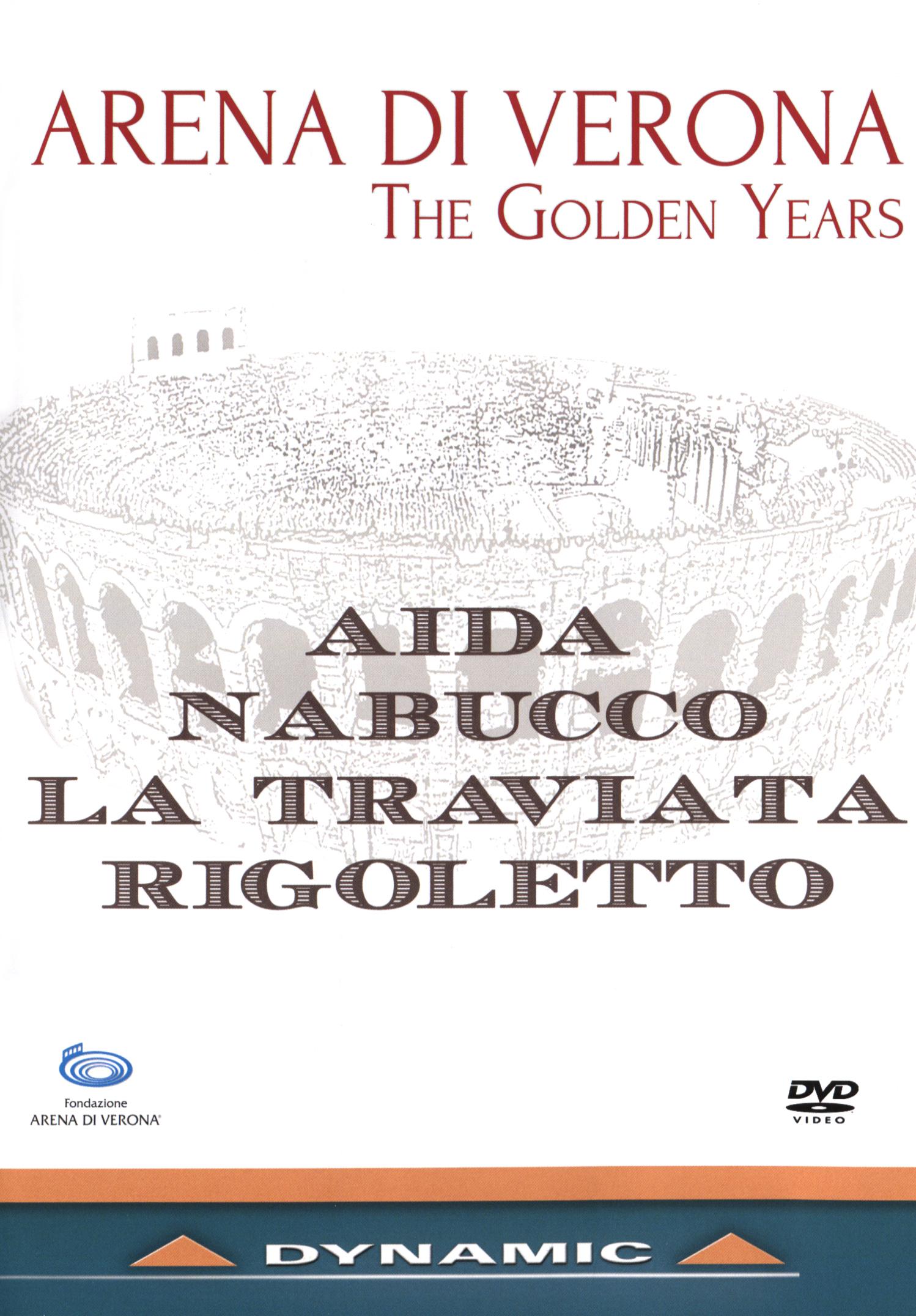 Arena di Verona: The Golden Years