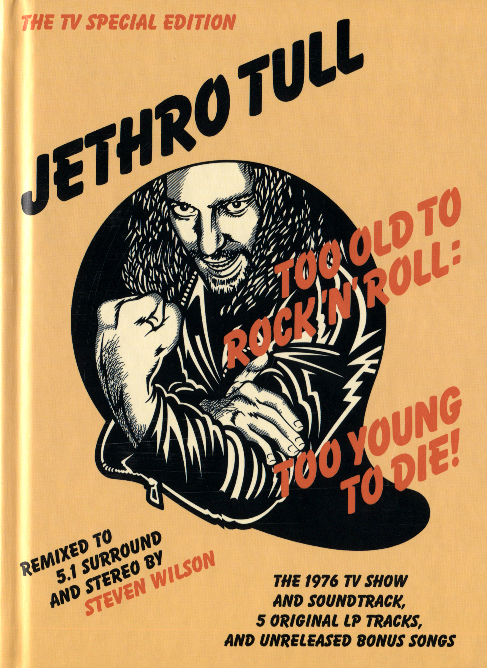 Jethro Tull: Too Old to Rock 'N' Roll: Too Young To Die!