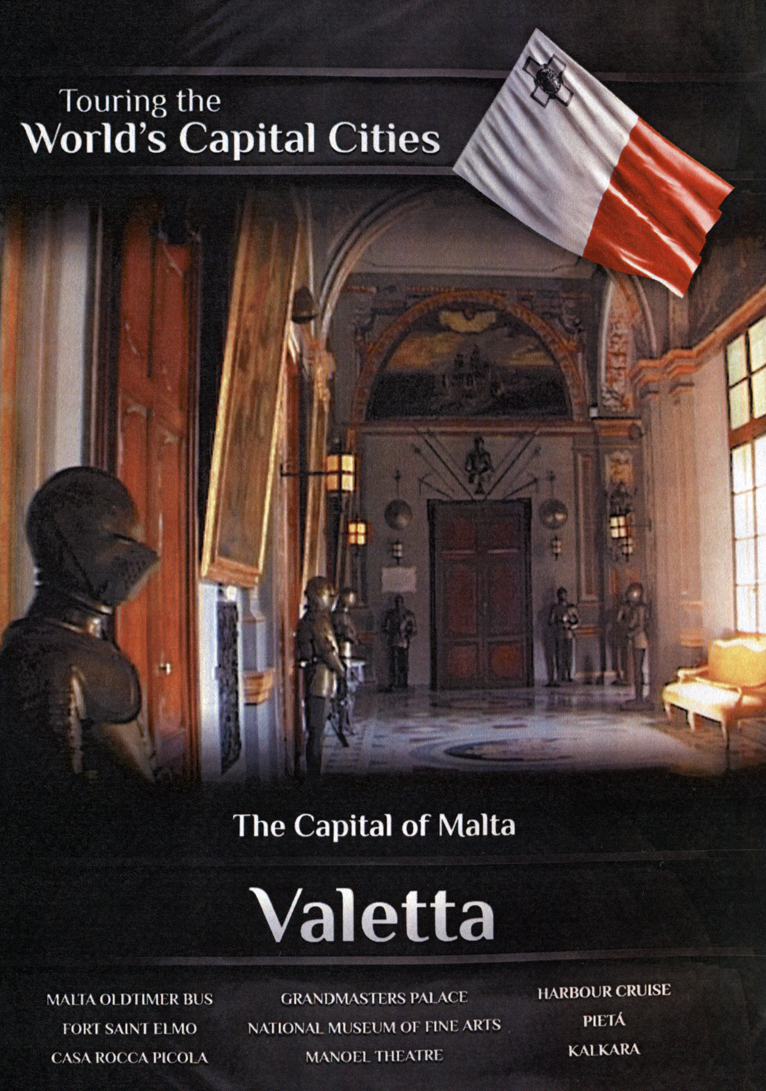 Touring the World's Capital Cities: The Capital of Malta - Valetta