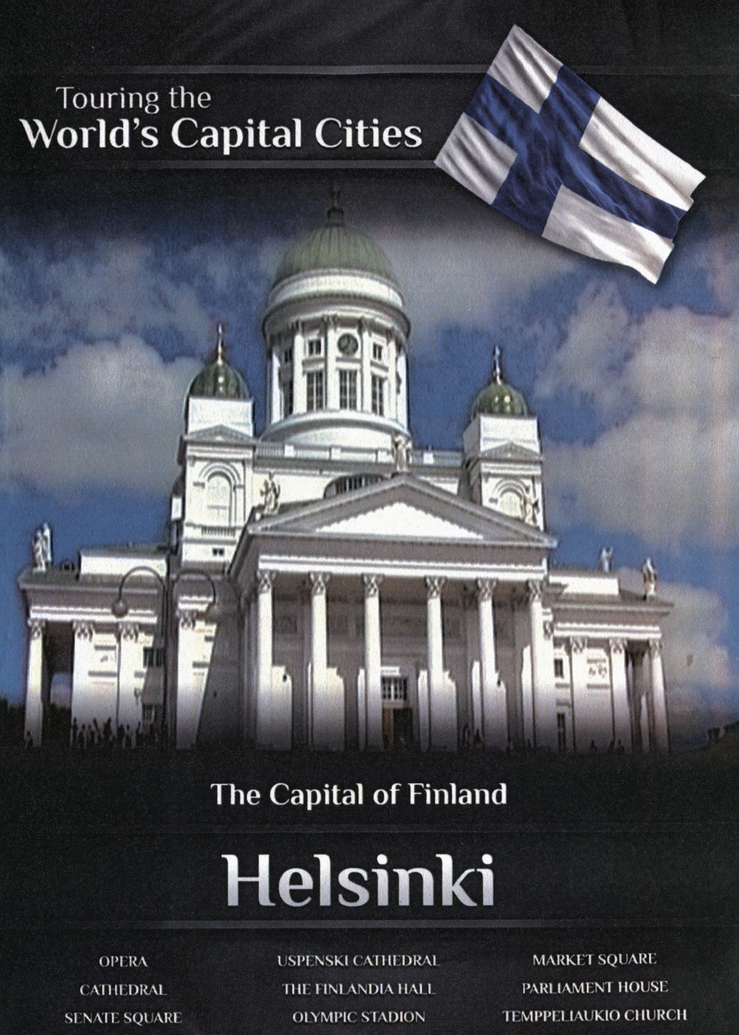 Touring the World's Capital Cities: The Capital of Finland - Helsinki