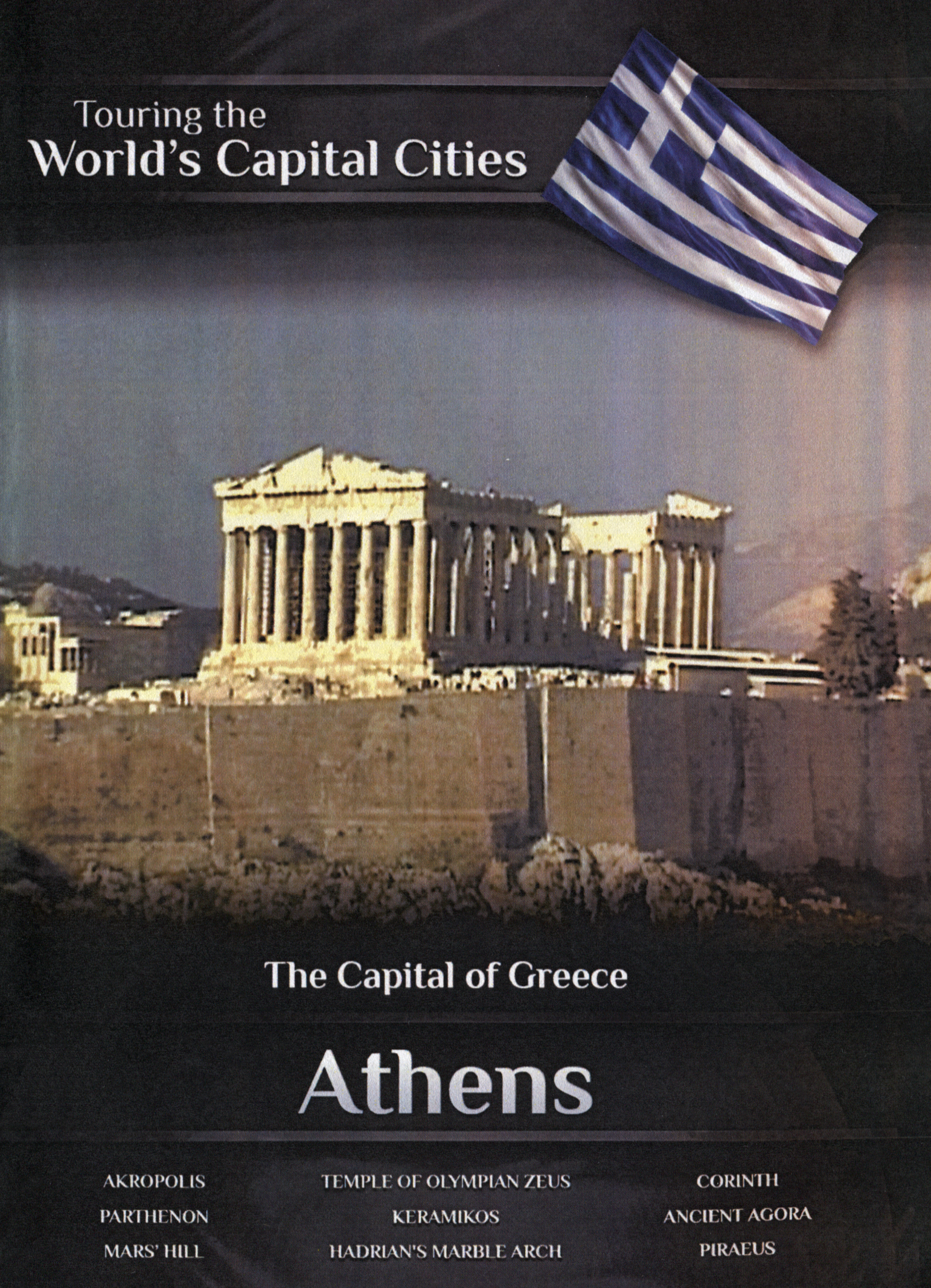 Touring the World's Capital Cities: The Capital of Greece - Athens