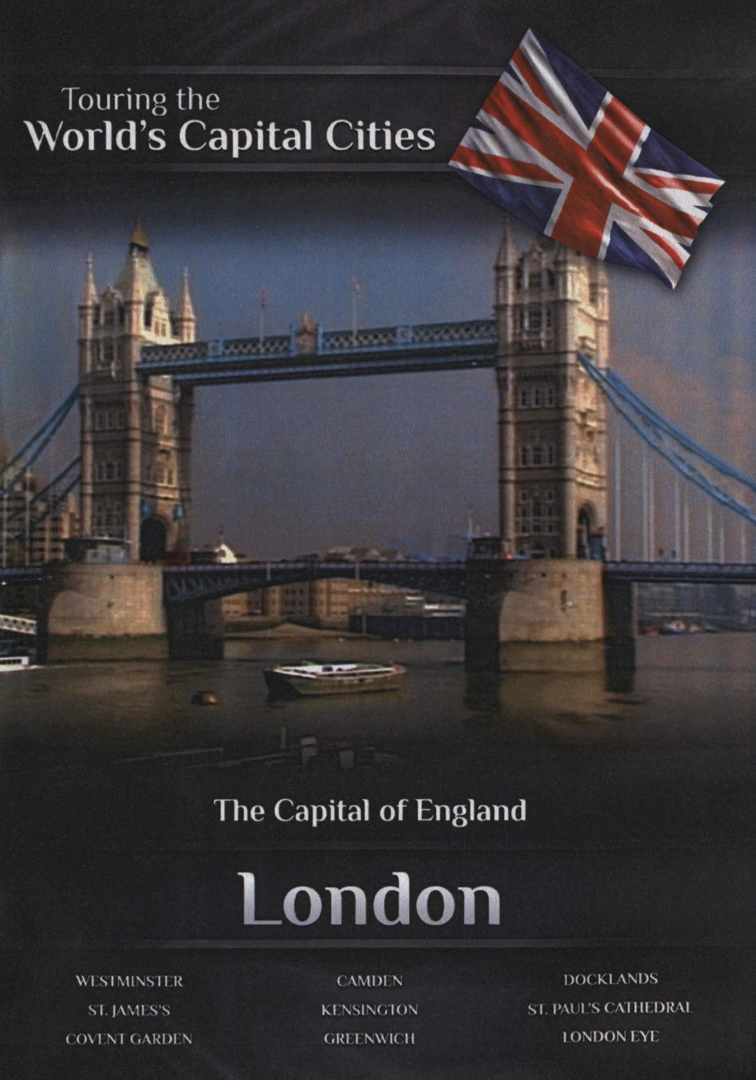 Touring the World's Capital Cities: The Capital of England - London