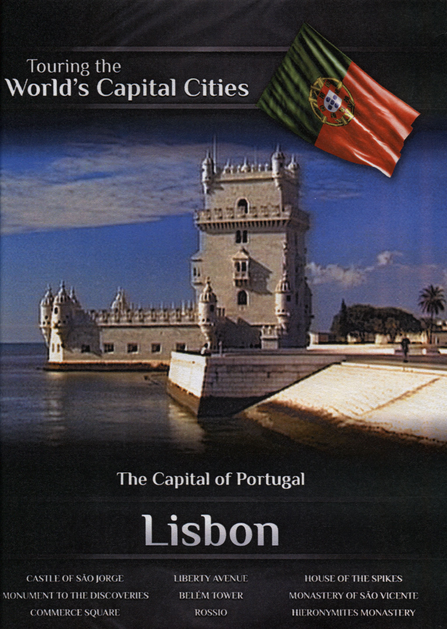 Touring the World's Capital Cities: The Capital of Portugal - Lisbon