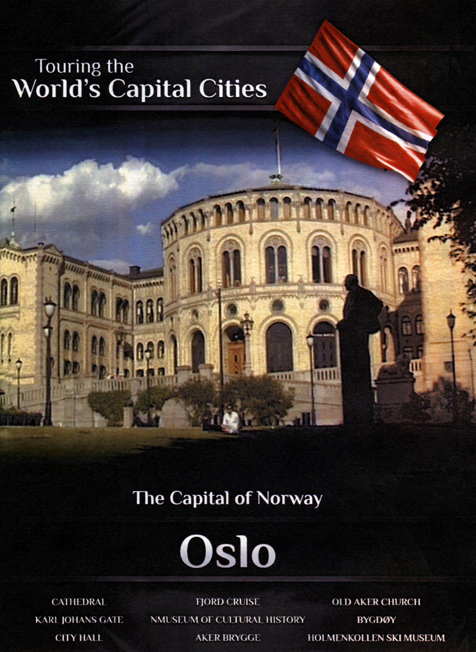 Touring the World's Capital Cities: The Capital of Norway - Oslo