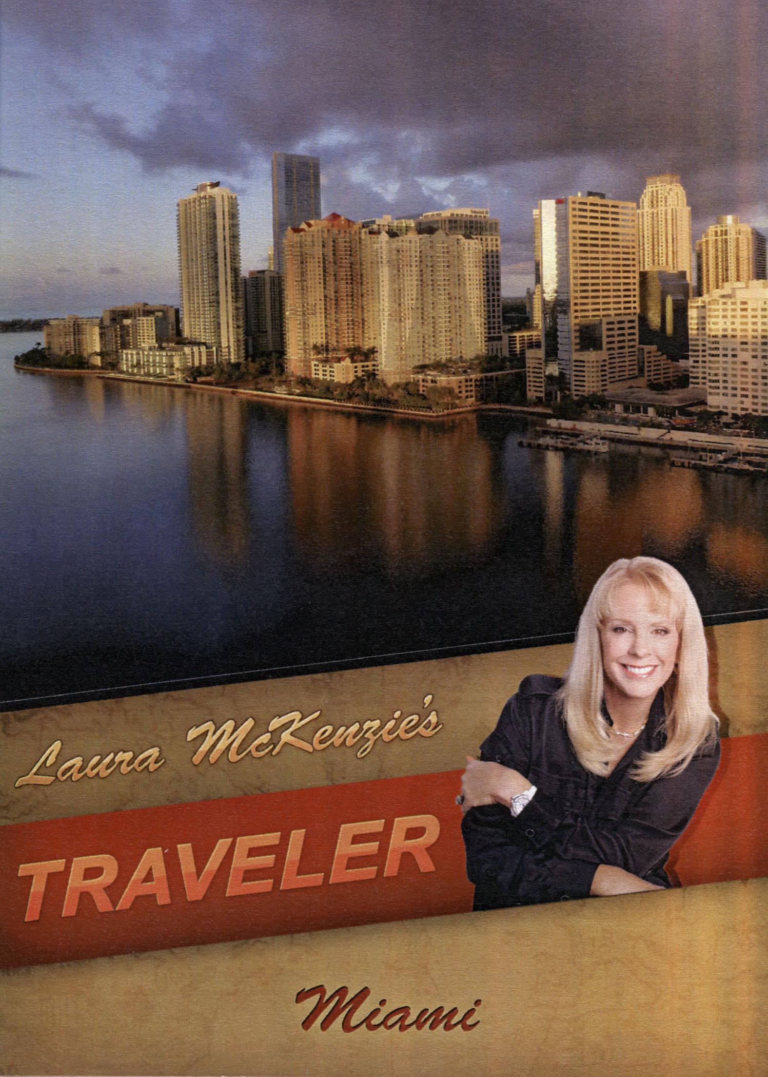 Laura McKenzie's Traveler: Miami
