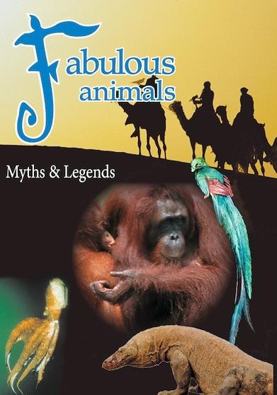 Fabulous Animals: Myths & Legends [Video Series]