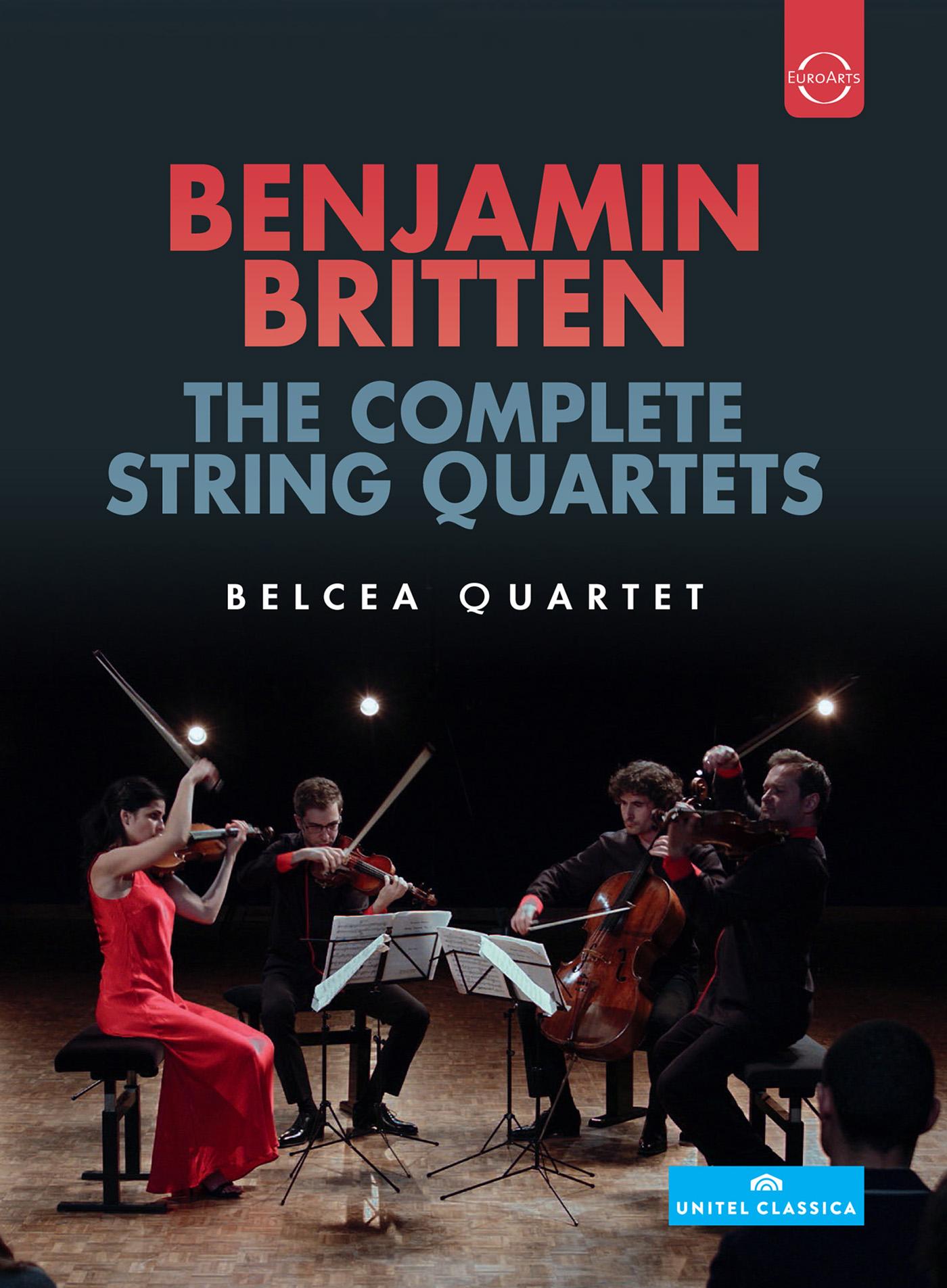 Beleca Quartet: Benjamin Britten - The String Quartets