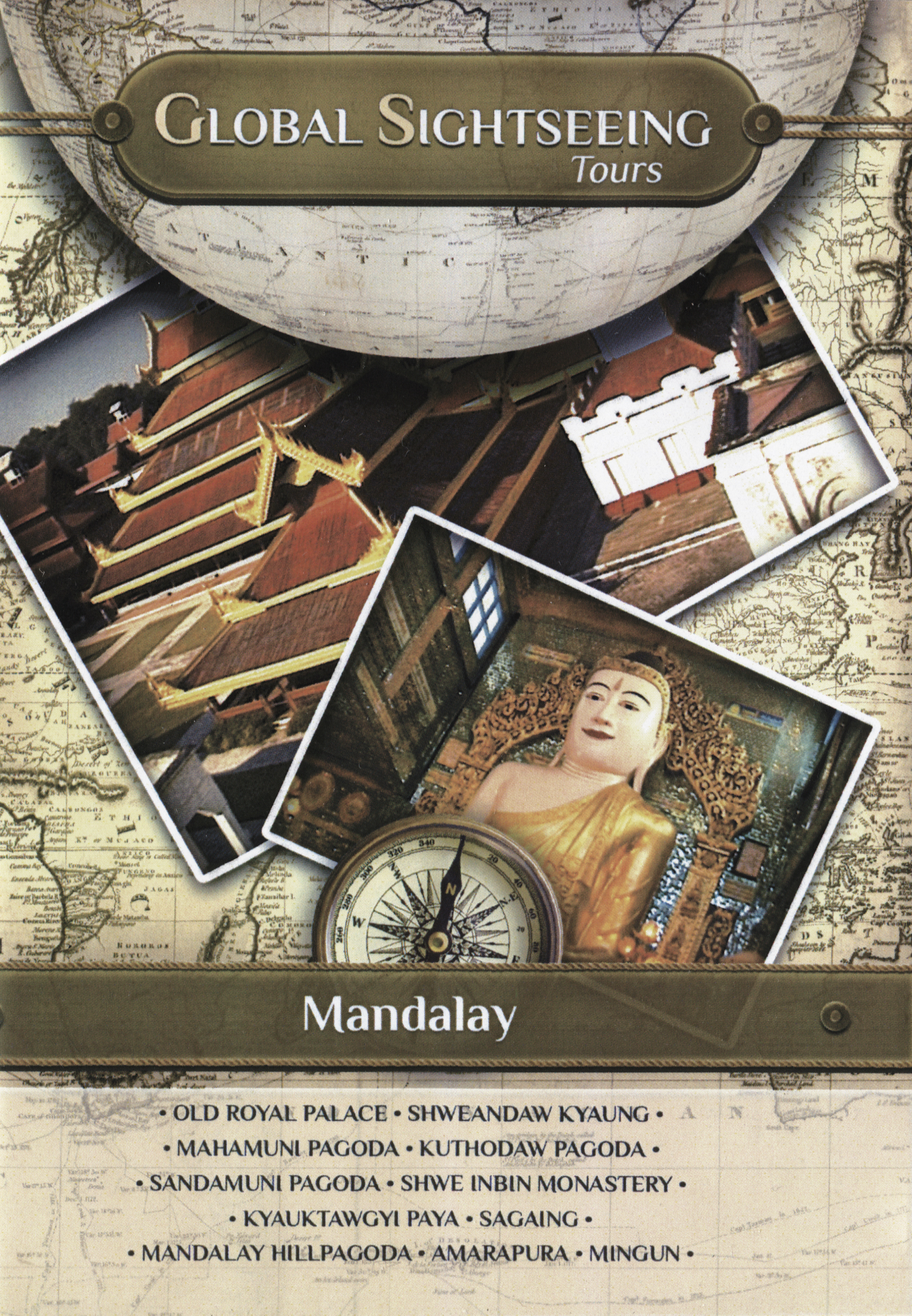 Global Sightseeing Tours: Mandalay