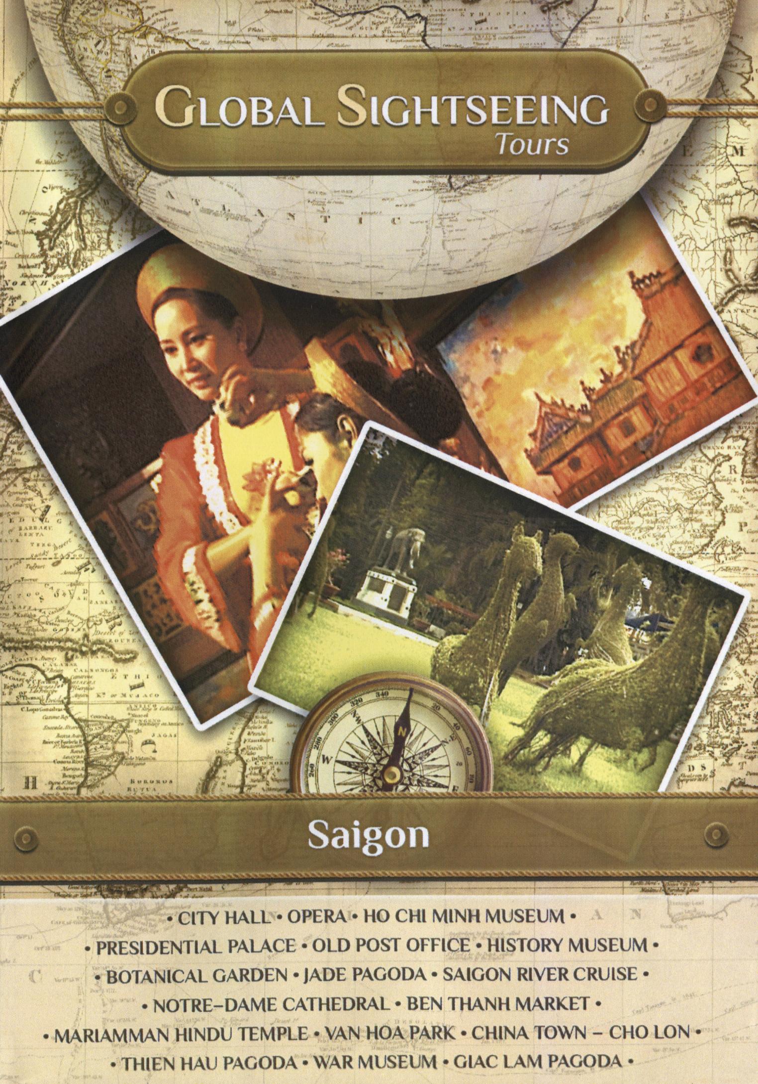 Global Sightseeing Tours: Saigon