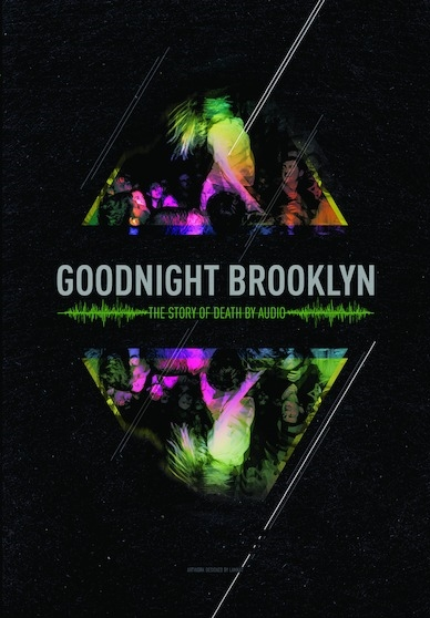 Goodnight Brooklyn: The Story of Death By Audio