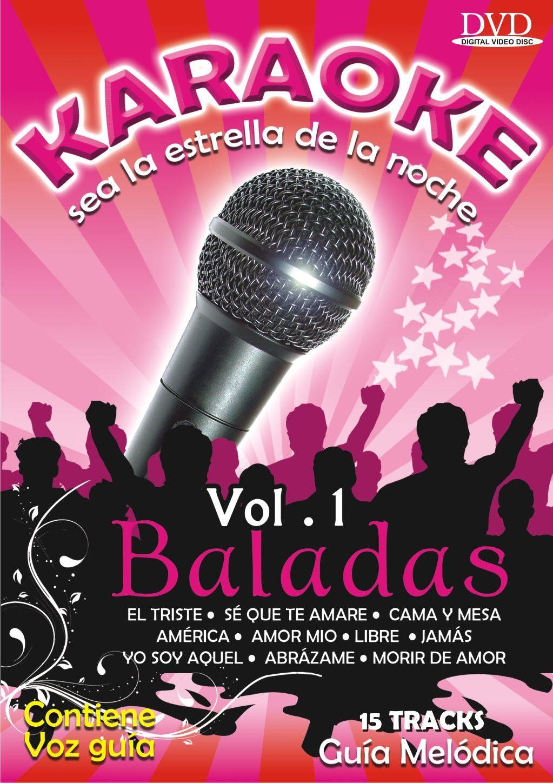 Karaoke Sea la Estrella de la Noche: Baladas, Vol. 1