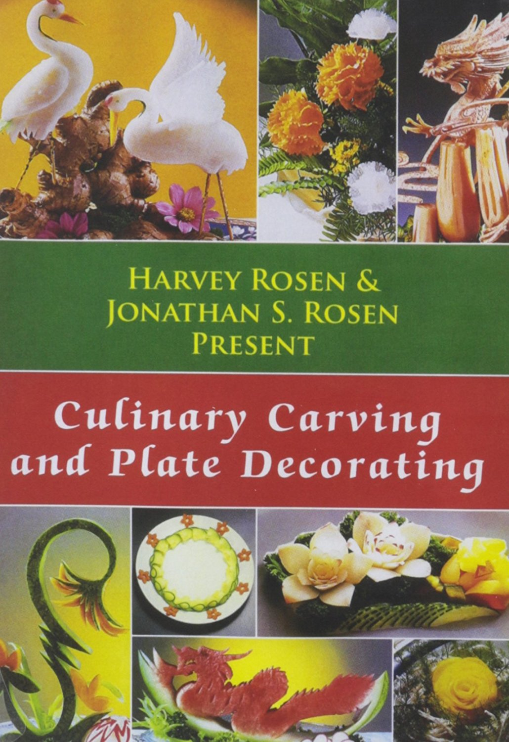 Culinary Carving and Plate Decorating