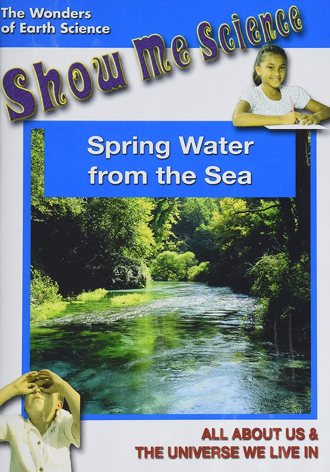 Show Me Science: Spring Water from the Sea