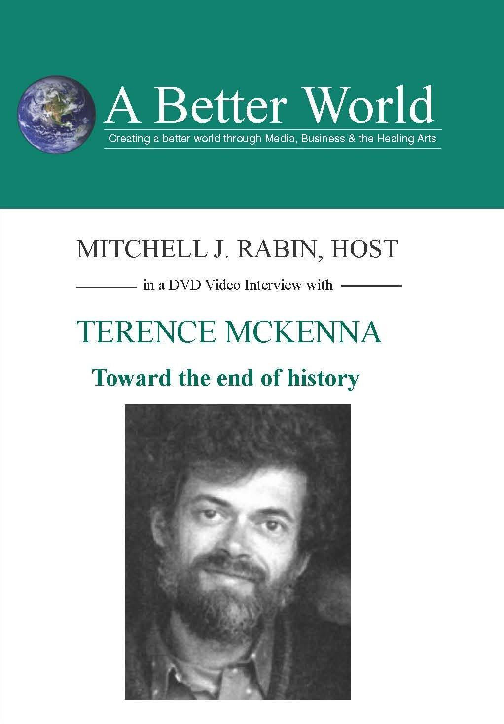 Terence McKenna: Toward the End of History
