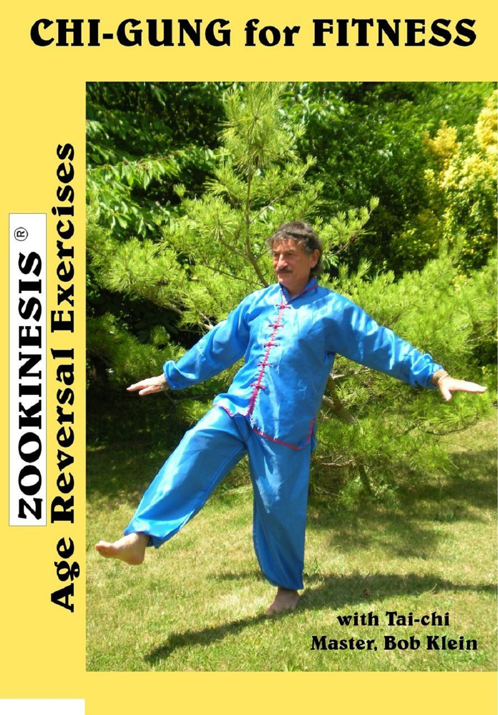 Zookinesis: Chi-Gung for Fitness