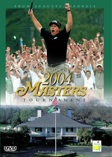 Highlights of the 2004 Masters Tournament