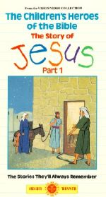 Children's Heroes of the Bible: The Story of Jesus, Part 1