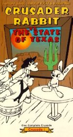 Crusader Rabbit vs. the State of Texas