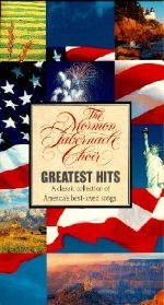 The Mormon Tabernacle Choir: Greatest Hits