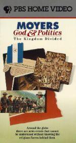 Bill Moyers: God and Politics - The Kingdom Divided
