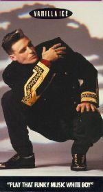 Vanilla Ice: Play That Funky Music, White Boy
