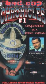 Bad Cop Chronicles #1: Confessions of a Police Captain