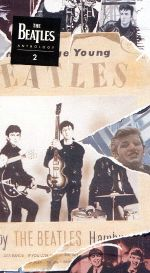 The Beatles Anthology 2: March '63 to February '64
