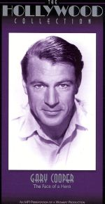 The Hollywood Collection: Gary Cooper - The Face of a Hero