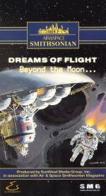 Air & Space Smithsonian: Dreams of Flight - Beyond the Moon