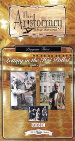 Aristocracy: Letting in the Hoi Polloi, 1945-1970