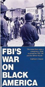 The FBI's War on Black America