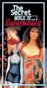 The Secret World of... Supermodels