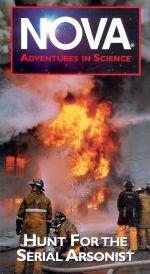 NOVA: Hunt for the Serial Arsonist